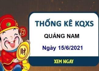 Thống kê KQXSQNM ngày 15/6/2021