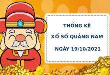 Thống kê soi cầu xổ số Quảng Nam 19/10/2021 hôm nay chính xác
